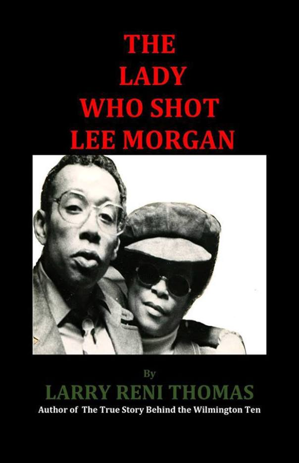Lee morgan assassin, The lady who shot Lee morgan