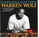 Warren Wolf  Incredible Jazz Vibes NOW