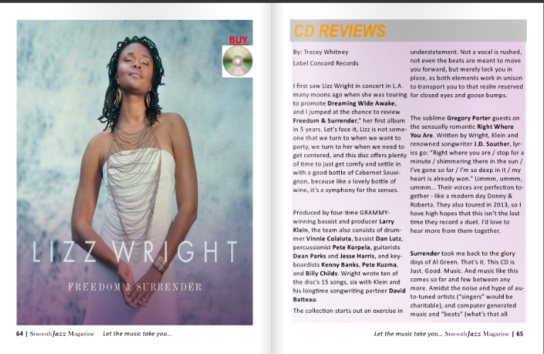 Here's my review of the new Lizz Wright CD, Freedom & Surrender, in the latest issue of Smooth Jazz Magazine. GreatCD!